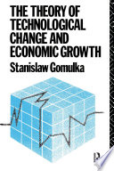 The Theory of Technological Change and Economic Growth Pdf/ePub eBook