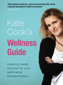 Kate Cook s Wellness Guide Book
