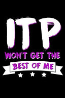 Itp Won T Get The Best Of Me Book PDF