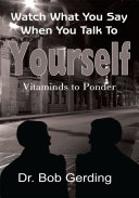 Watch What You Say When You Talk to Yourself