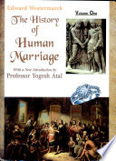 """The History Of Human Marriage (6 Vols. Set)"" by Edward Westermarck"