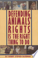 Defending Animals  Rights is the Right Thing to Do