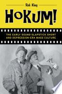 Cover image of Hokum! : the early sound slapstick short and Depression-era mass culture