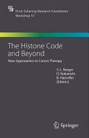 The Histone Code and Beyond