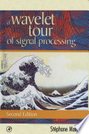 A Wavelet Tour of Signal Processing Book