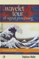 Pdf A Wavelet Tour of Signal Processing Telecharger