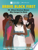 Brave  Black  First