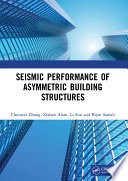 Seismic Performance of Asymmetric Building Structures Book