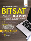 Comprehensive Guide to BITSAT Online Test 2019 with Past 2014-2018 Solved Papers & 90 Mock Online Tests 10th edition