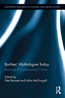 """Barthes' """"Mythologies"""" Today"""