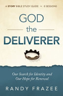 The Story of God the Deliverer Study Guide