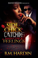 Side Chick Catching Main Chick Feelings