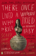 There Once Lived a Woman Who Tried to Kill Her Neighbor s Baby