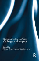 Democratization in Africa  Challenges and Prospects