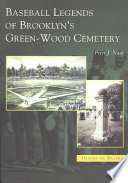 Baseball Legends of Brooklyn's Green-Wood Cemetery