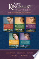 """The Redemption Collection: Redemption / Remember / Return / Rejoice / Reunion"" by Karen Kingsbury, Gary Smalley"