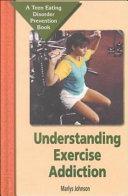 Understanding Exercise Addiction