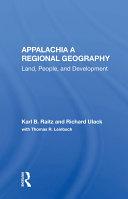 Appalachia: A Regional Geography