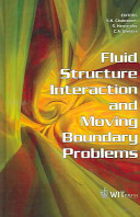 Fluid Structure Interaction And Moving Boundary Problems Book PDF