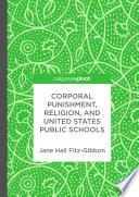 Corporal Punishment  Religion  and United States Public Schools