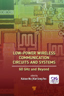 Low Power Wireless Communication Circuits and Systems