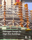 Cover of Outrigger Design for High-Rise Buildings