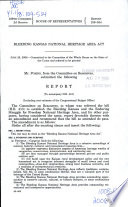 Bleeding Kansas National Heritage Area Act