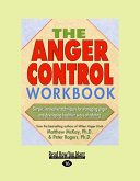 The Anger Control Workbook (Easyread Large Edition)