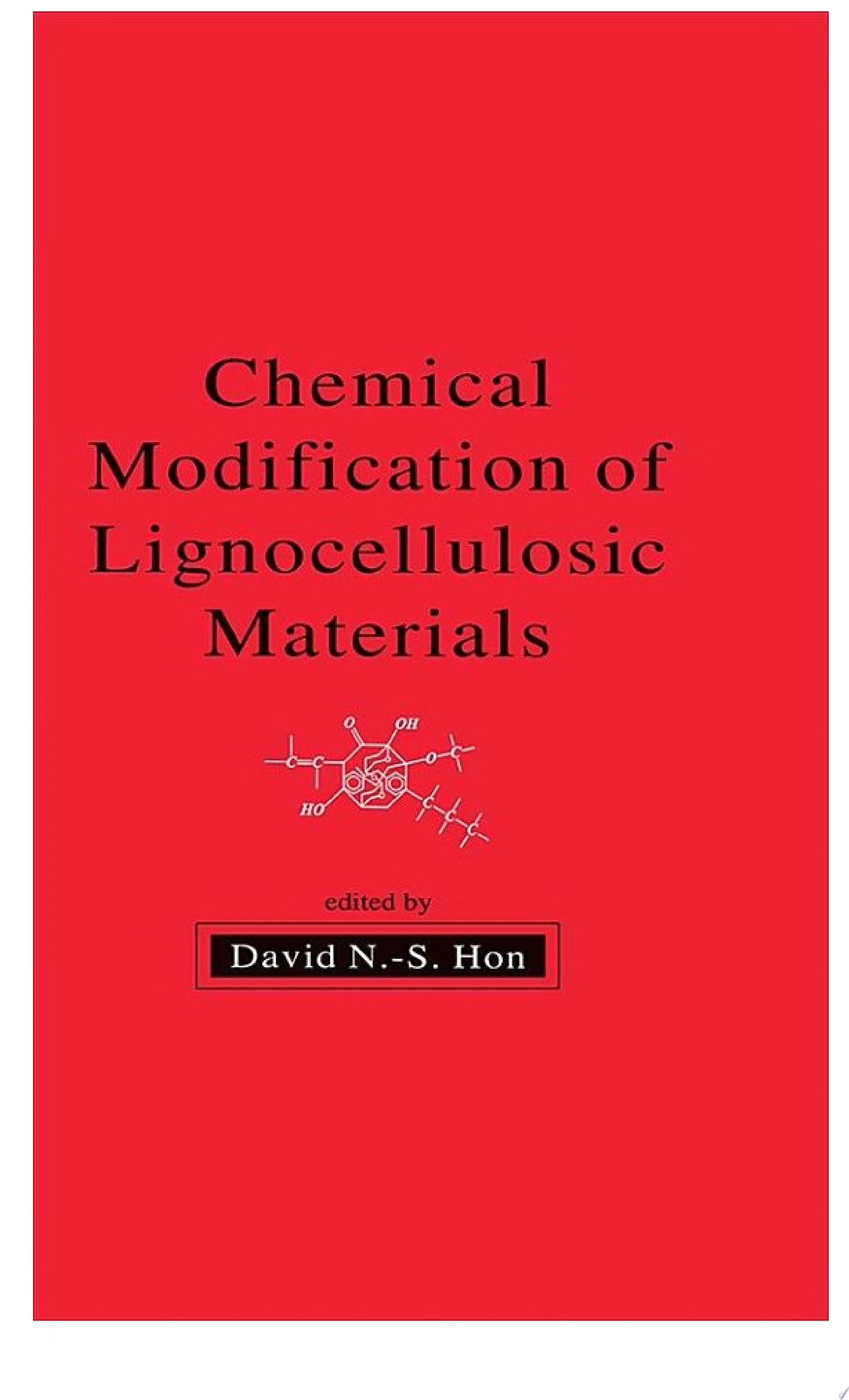 Chemical Modification of Lignocellulosic Materials