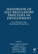 Handbook of Self Regulatory Processes in Development