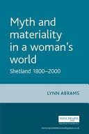 Myth and Materiality in a Woman s World