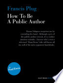 Francis Plug How To Be A Public Author [Pdf/ePub] eBook