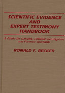 Scientific Evidence and Expert Testimony Handbook