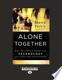 Alone Together, Why We Expect More from Technology and Less from Each Other by Sherry Turkle PDF