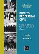 Direito Processual Civil: Teoria geral do processo, processo de conhecimento e recursos