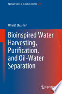 Bioinspired Water Harvesting  Purification  and Oil Water Separation