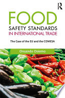 Food Safety Standards in International Trade