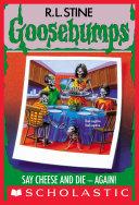 Say Cheese and Die - Again! (Goosebumps #44) Pdf/ePub eBook