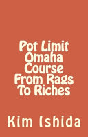 Pot Limit Omaha Course From Rags To Riches