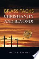 Brass Tacks Christianity and Beyond!