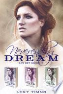 Neverending Dream Box Set Books  1 3
