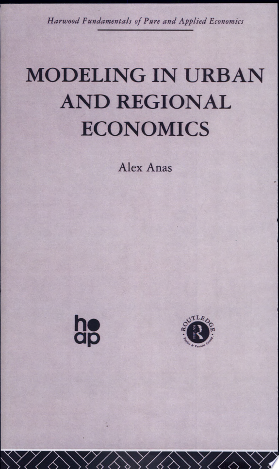 Modeling in Urban and Regional Economics