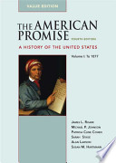 The American Promise Value Edition, Volume I: To 1877