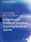 Comprehensive Healthcare Simulation  Improving Healthcare Systems Book