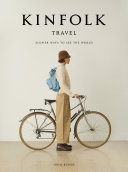 Kinfolk Travel Book