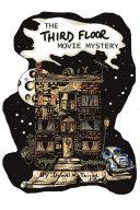 The Third Floor Movie Mystery