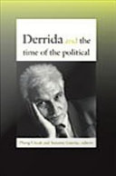 Derrida and the Time of the Political