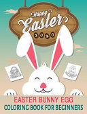 Easter Bunny Egg Coloring Book for Beginners