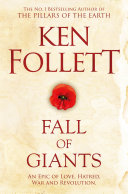Fall of Giants  The Century Trilogy 1 Book