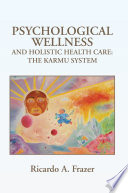 Psychological Wellness and Holistic Health Care